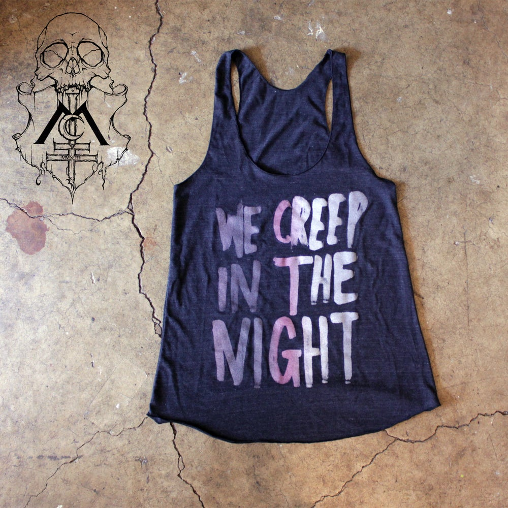 Image of Women's WE CREEP IN THE NIGHT Tri-blend Tank Top