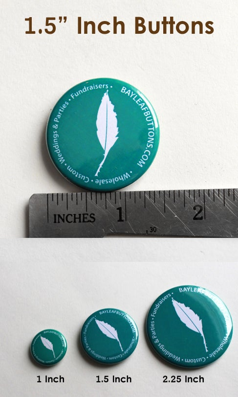 "Image of 100 Custom 1.5"" Pinback Buttons"
