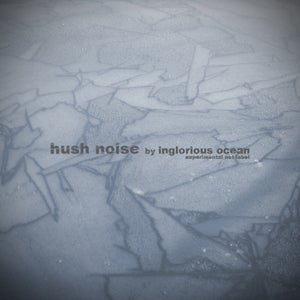 Image of AAVV - Hush Noise compilation