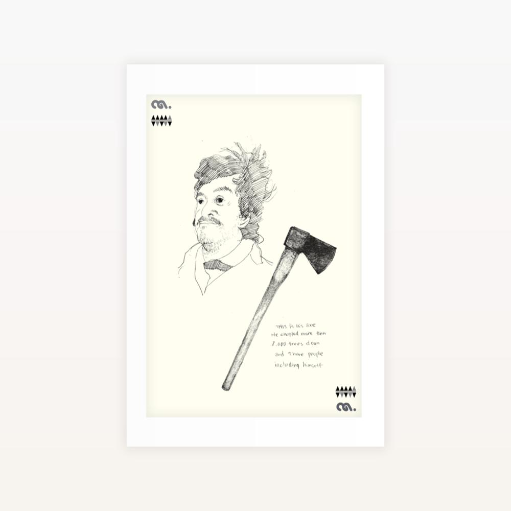 Image of Axe - Ltd edition Screen print