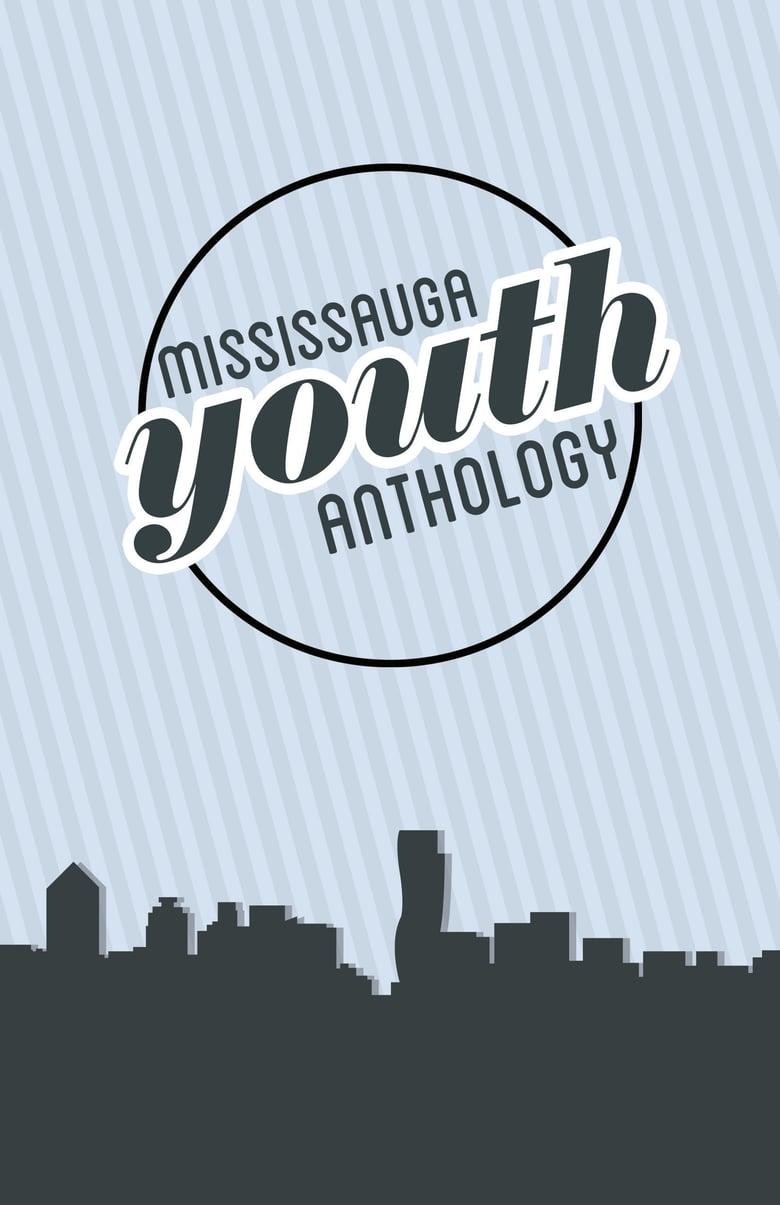 Image of Mississauga Youth Anthology, Volume 1