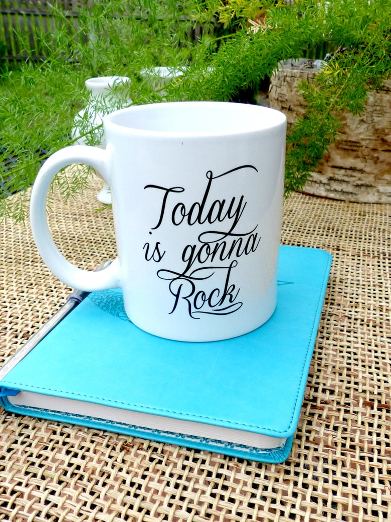 Image of Today is Gonna Rock Coffee Mug