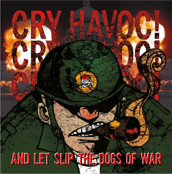 "Image of ""LET SLIP THE DOGS OF WAR "" CD"