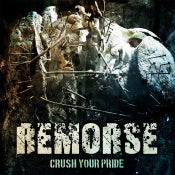 Image of Remorse - Crush Your Pride CD