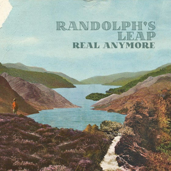 Image of Randolph's Leap - Real Anymore