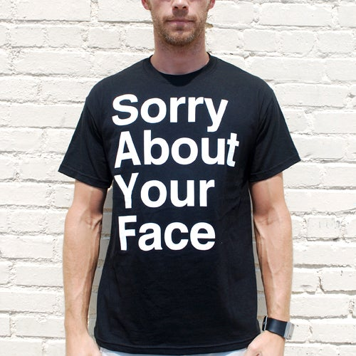 Image of Sorry About Your Face