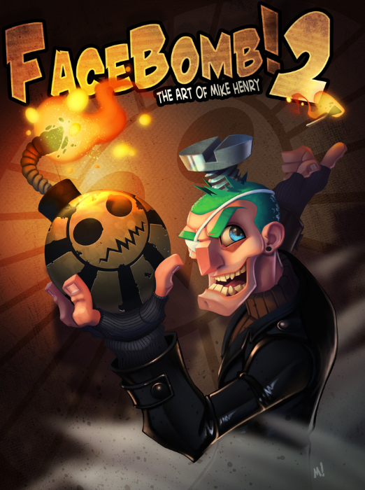 Image of FaceBomb 2: The Art of Mike Henry