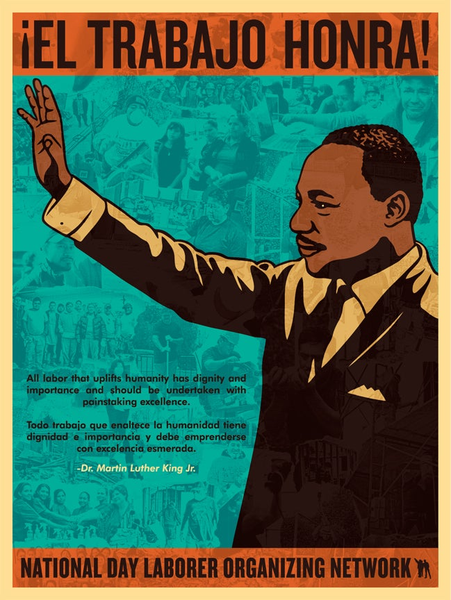 Image of ¡El Trabajo Honra! - Martin Luther King Jr. Poster