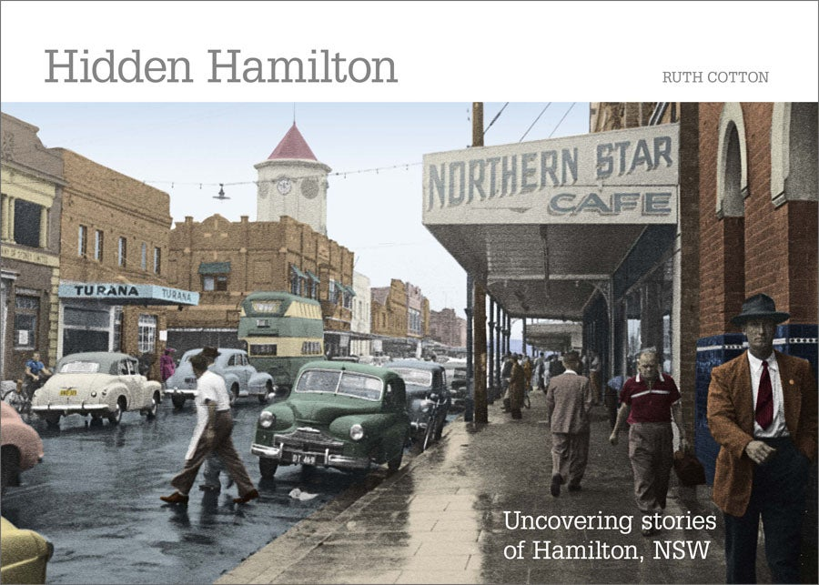 Image of Hidden Hamilton: Uncovering stories of Hamilton, NSW