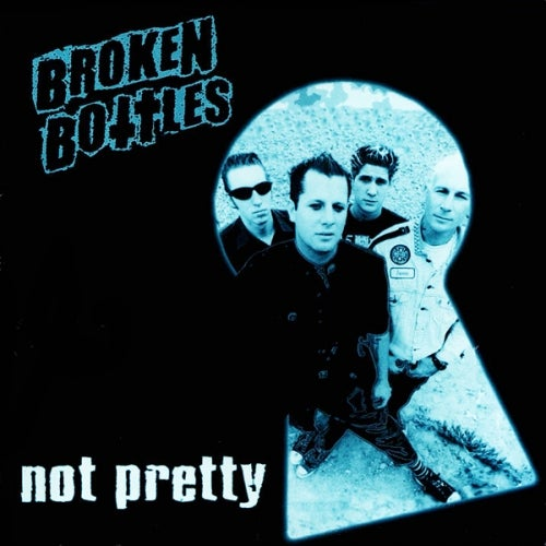 Image of BROKEN BOTTLES - NOT PRETTY EP SOLD OUT!