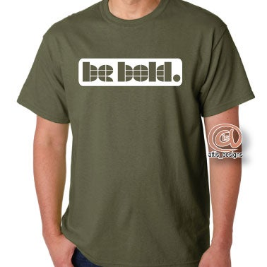Image of Be Bold