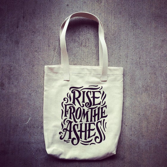 Image of Rise From The Ashes Tote Bag