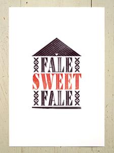 Image of Fale Sweet Fale art print