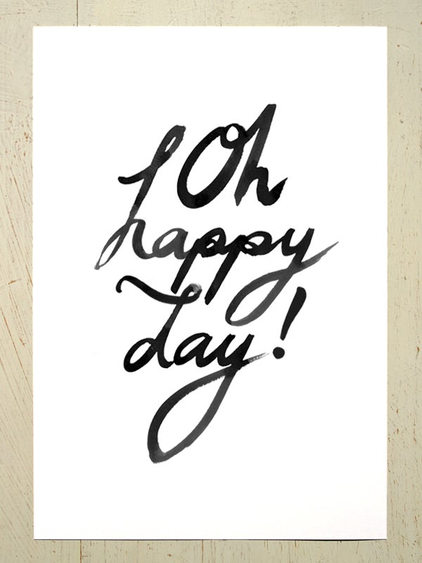 Image of Oh happy day! art print - Black