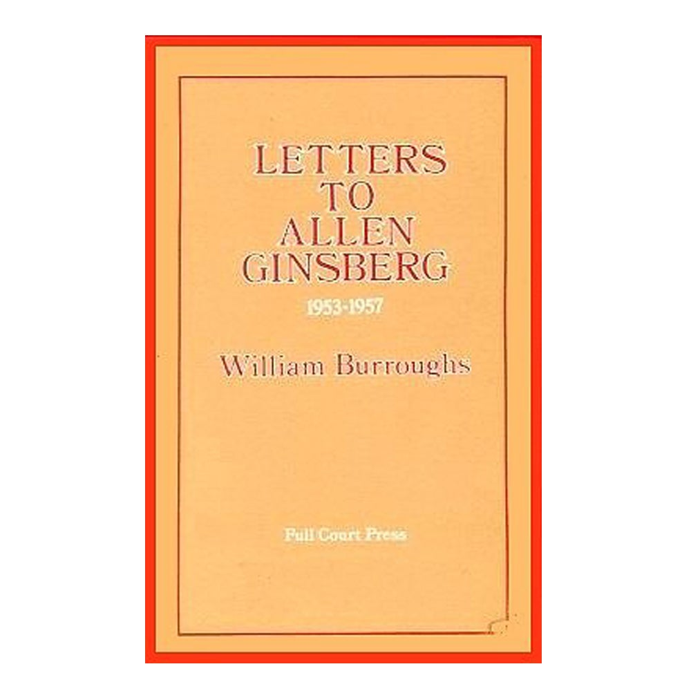 Allen Ginsberg - Letters to Allen Ginsberg