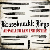 Image of BRASSKNUCKLE BOYS Appalachian Industry LP