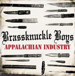 Image of BRASSKNUCKLE BOYS Appalachian Industry LP
