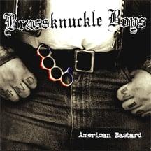 Image of BRASSKNUCKLE BOYS American Bastard CD