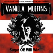 Image of VANILLA MUFFINS Sugar Oi! Will Win!!! CD