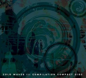 Image of COLD WAVES: Cold Waves III Compilation CD