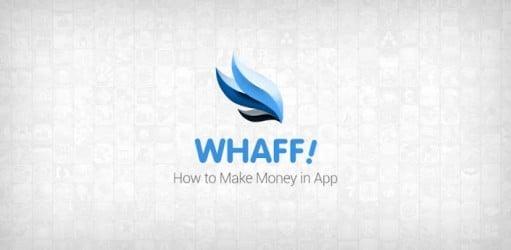 Image of Cara Sangat Mudah Mendapatkan Dollar Lewat HP Android Dengan Aplikasi WHAFF