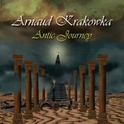 Image of Arnaud Krakowka - Antic Journey - CD
