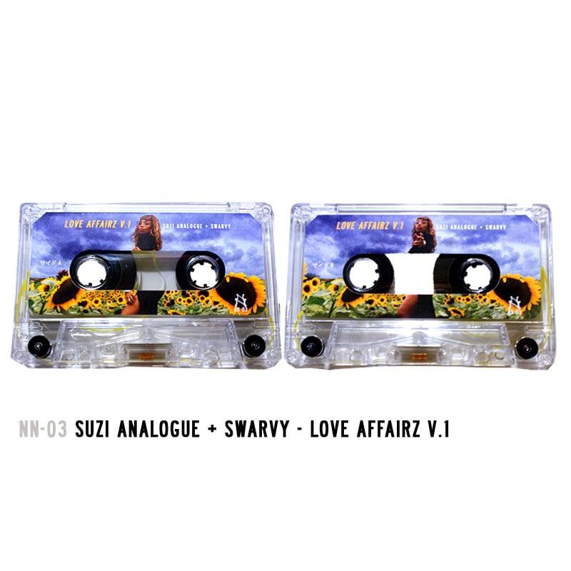 Image of NN-03 | Suzi Analogue + Swarvy Love Affairz V.1 Cassette