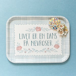 """Image of """"Livet er en dans på nevroser"""" breakfast tray"""