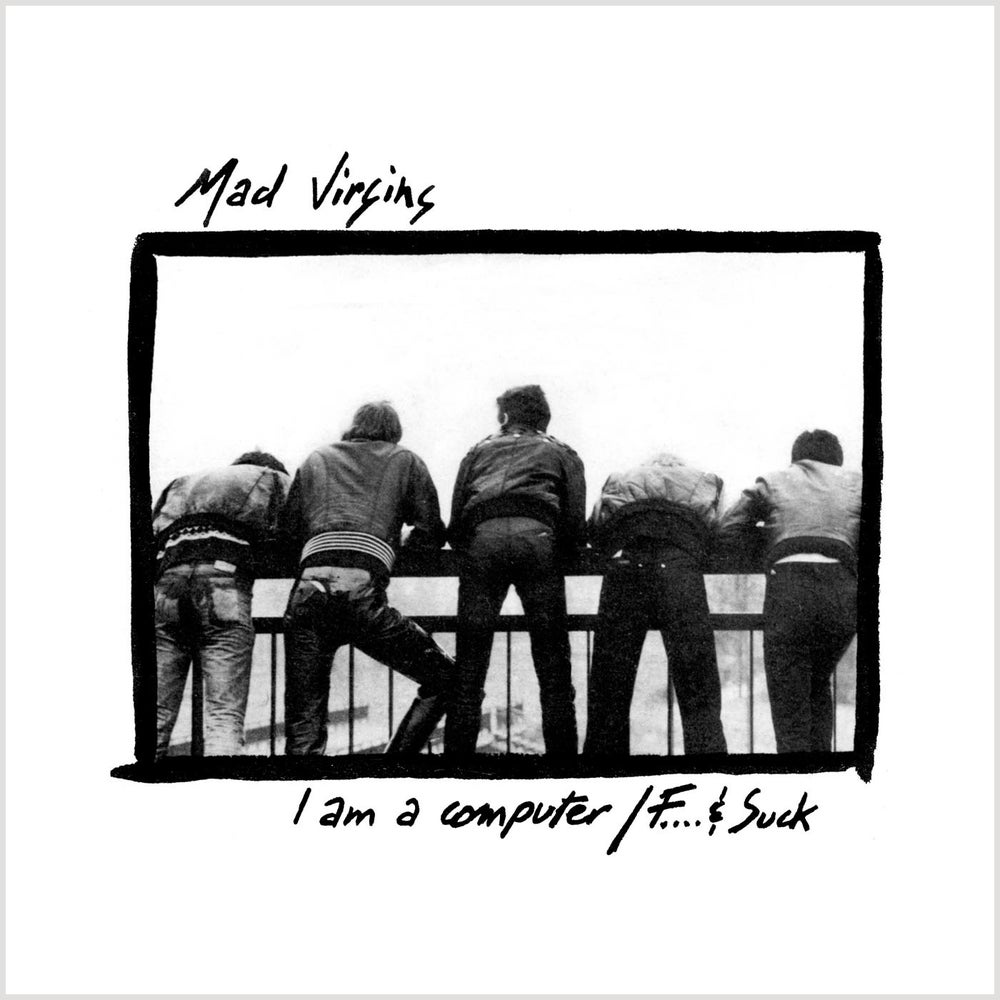 "Image of MAD VIRGINS ""I Am A Computer"" 7"""
