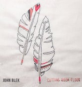 Image of John Blek Cutting Room Floor (CD)