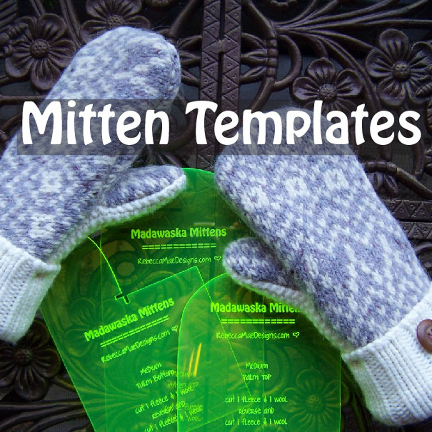 Mitten templates patterns by rebecca mae designs for Big cartel design templates