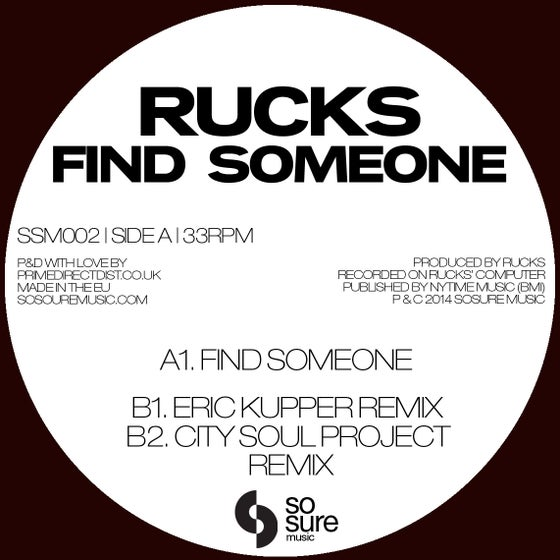 Image of Rucks - Find Someone (SSM002)