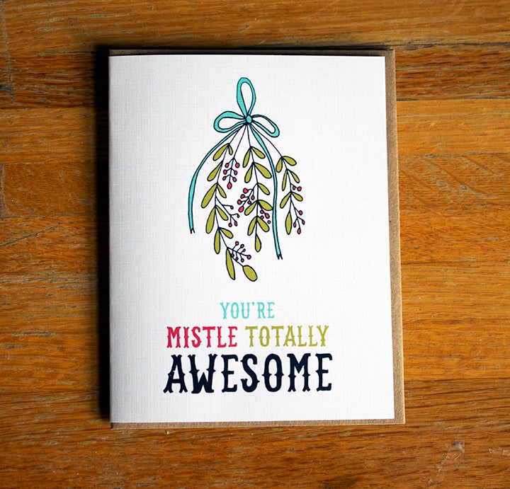 Image of You Are Mistle Totally Awesome