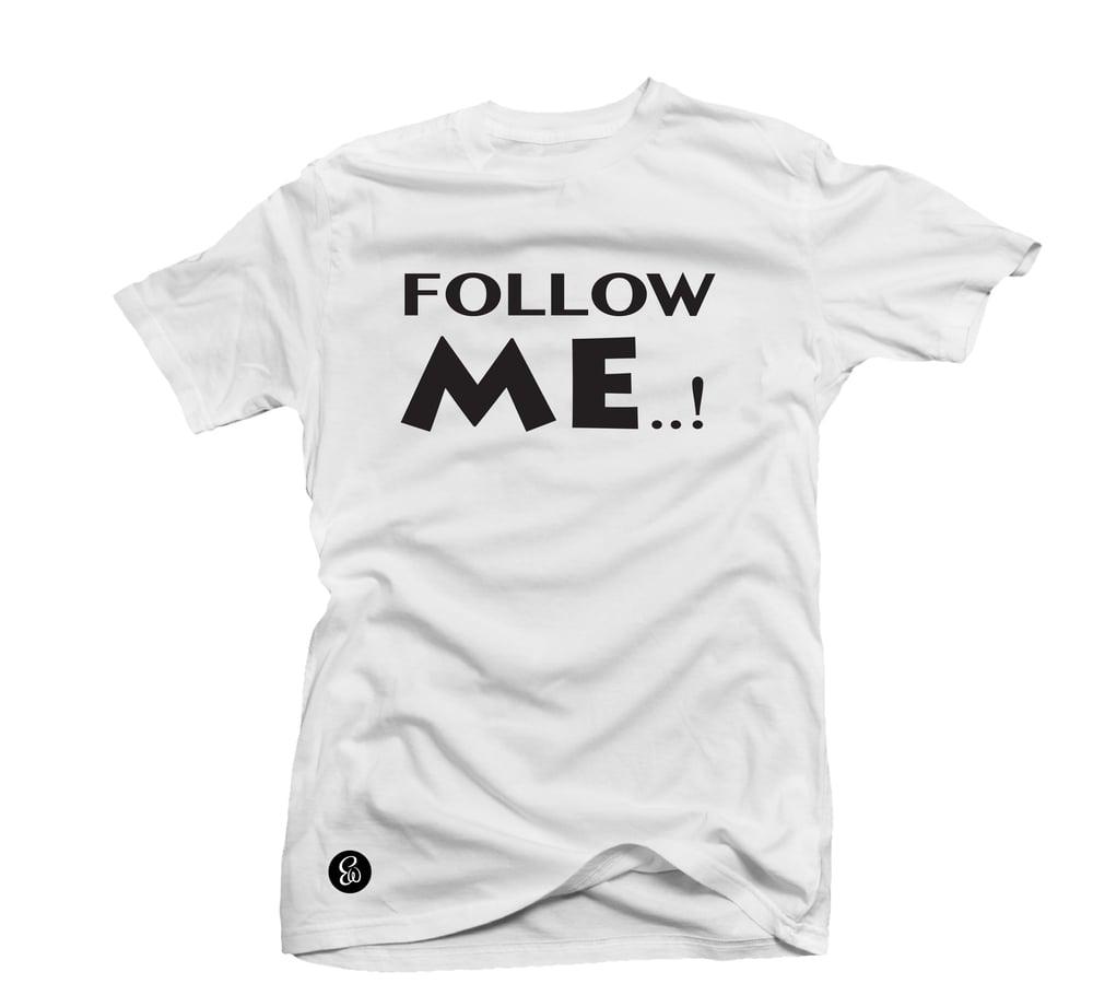 Image of EWTee® FOLLOW ME..! Social Media Collection B&W