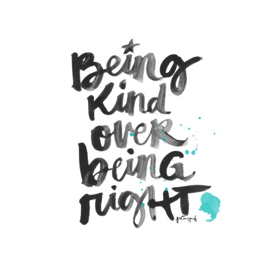 Image of Being Kind Over Being Right