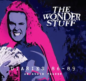 Image of The Wonder Stuff Diaries '86 - '89 An Audio Teaser CD