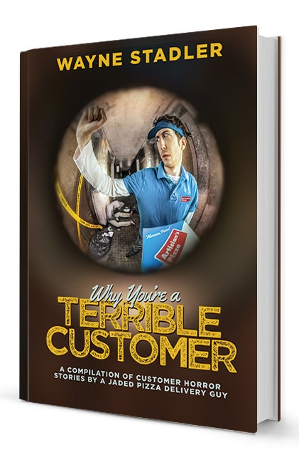 Image of Why You're A Terrible Customer (Physical Book)
