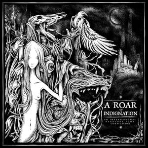 Image of V/A - A ROAR OF INDIGNATION LP (INTERNATIONAL HC COMPILATION)