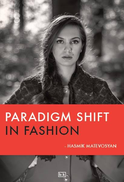 Image of Paradigm shift in Fashion