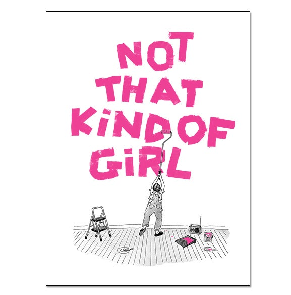 Image of Not That Kind of Girl silkscreen print!