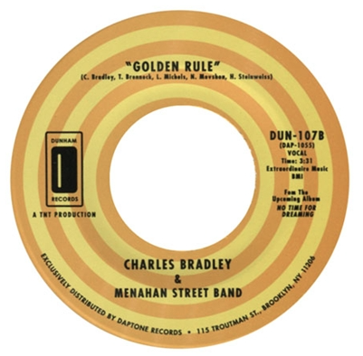 Image of NO TIME FOR DREAMING/GOLDEN RULE-CHARLES BRADLEY & MENAHAN STREET BAND
