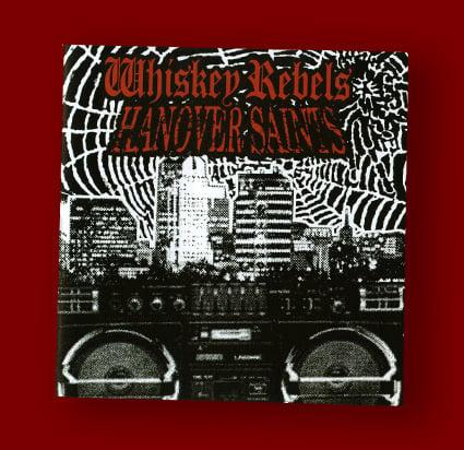 Image of Whiskey Rebels / Hanover Saints Split CD