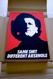 Image of 'SAME SHIT DIFFERENT ARSEHOLE' A3 Screenprint