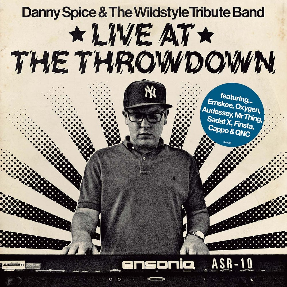 Image of Danny Spice and The Wildstyle Tribute Band Live At The Throwdown Hand Numbered EP