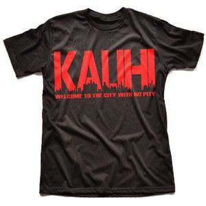 Image of KALIHI WELCOME TO THE CITY WITH NO PITY