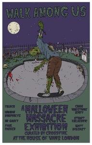 Image of 'Walk Among Us' - Halloween Massacre prints (A3)