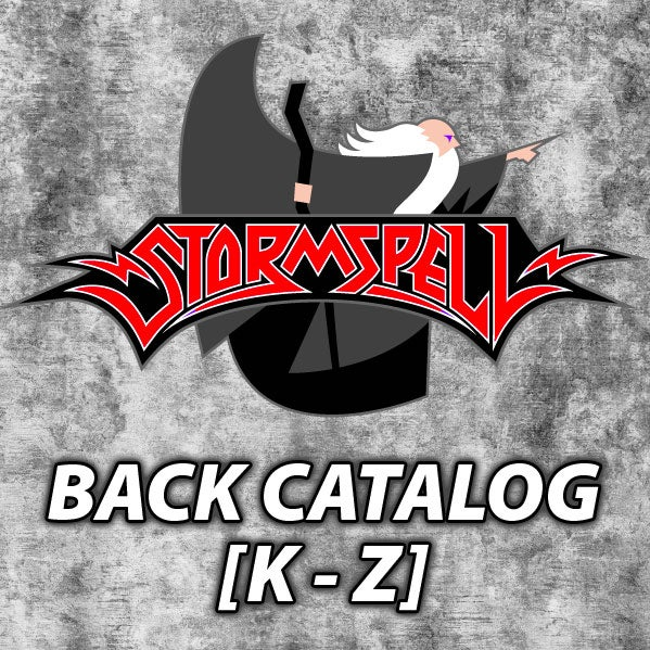 STORMSPELL RELEASES Back Catalog [K to Z]