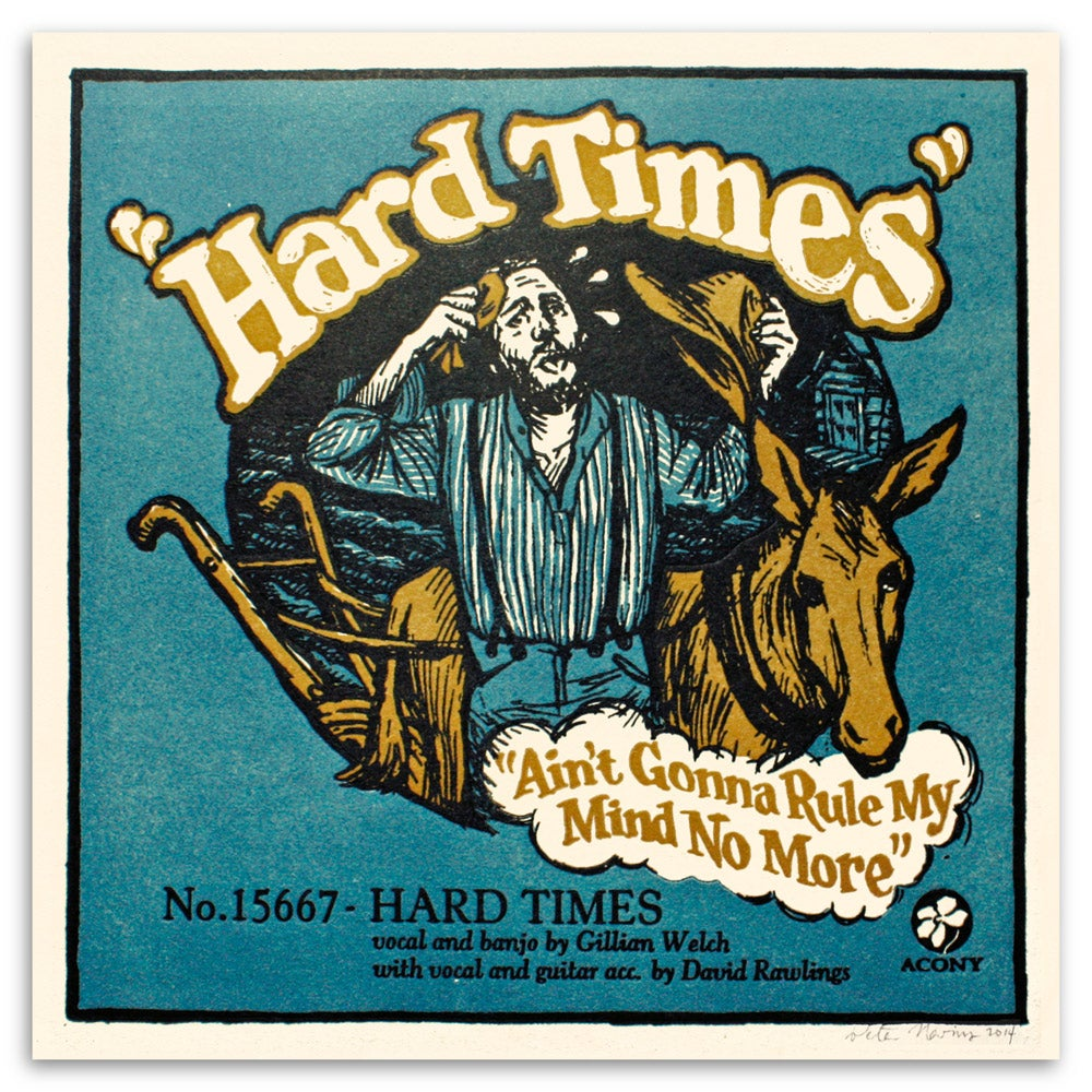 Image of Hard Times - Official Acony Gillian Welch Songprint