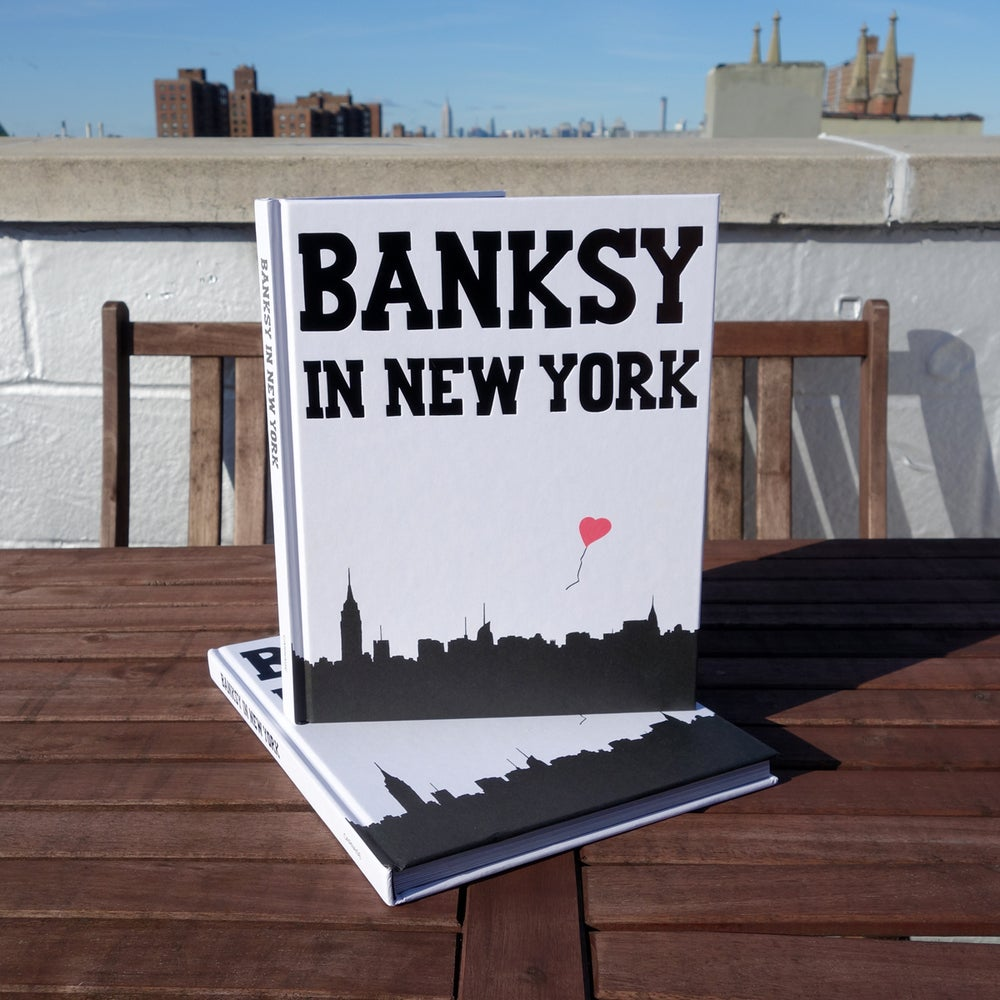Image of Banksy in New York Hardcover (signed by author)