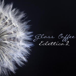 Image of V/a - Eclettica 2 By Glass Coffee